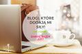 SHARE WEEK – blogi, które dodają mi siły!