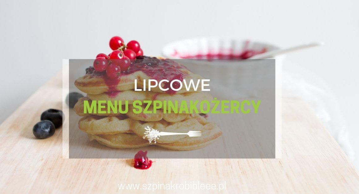 lipcowe-menu-szpinakożercy
