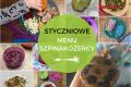 Styczniowe menu Szpinakożercy – choroba i brak apetytu