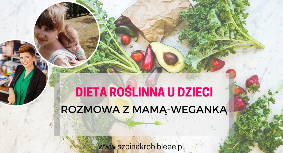 dieta roślinna u dzieci