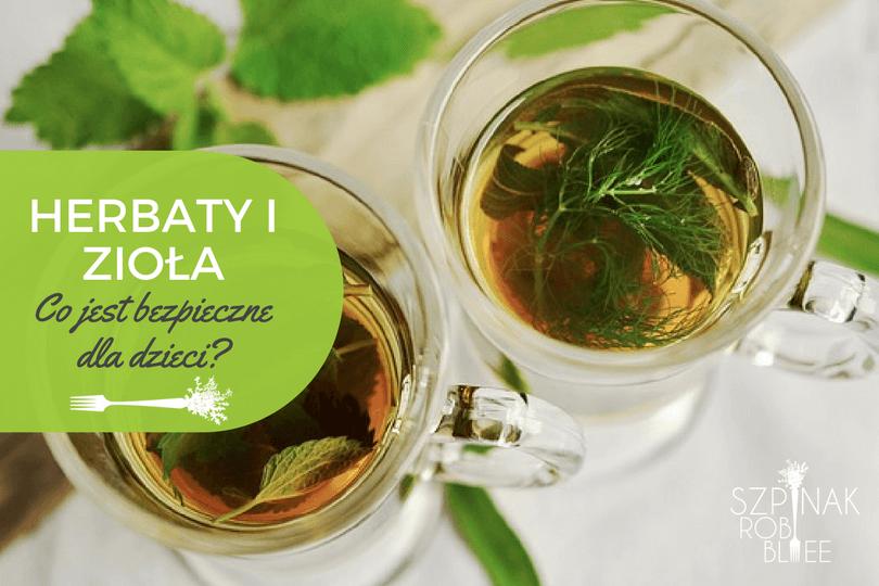 zioła i herbaty dla dzieci