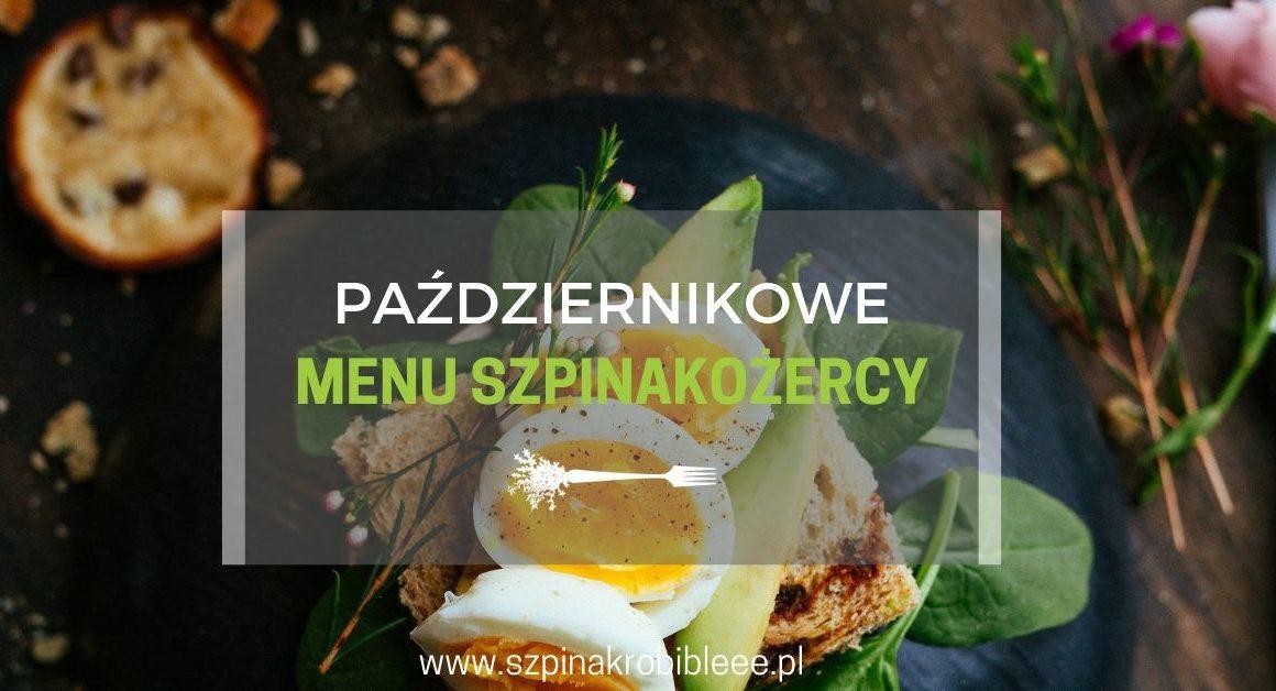 październikowe-menu-szpinakożercy