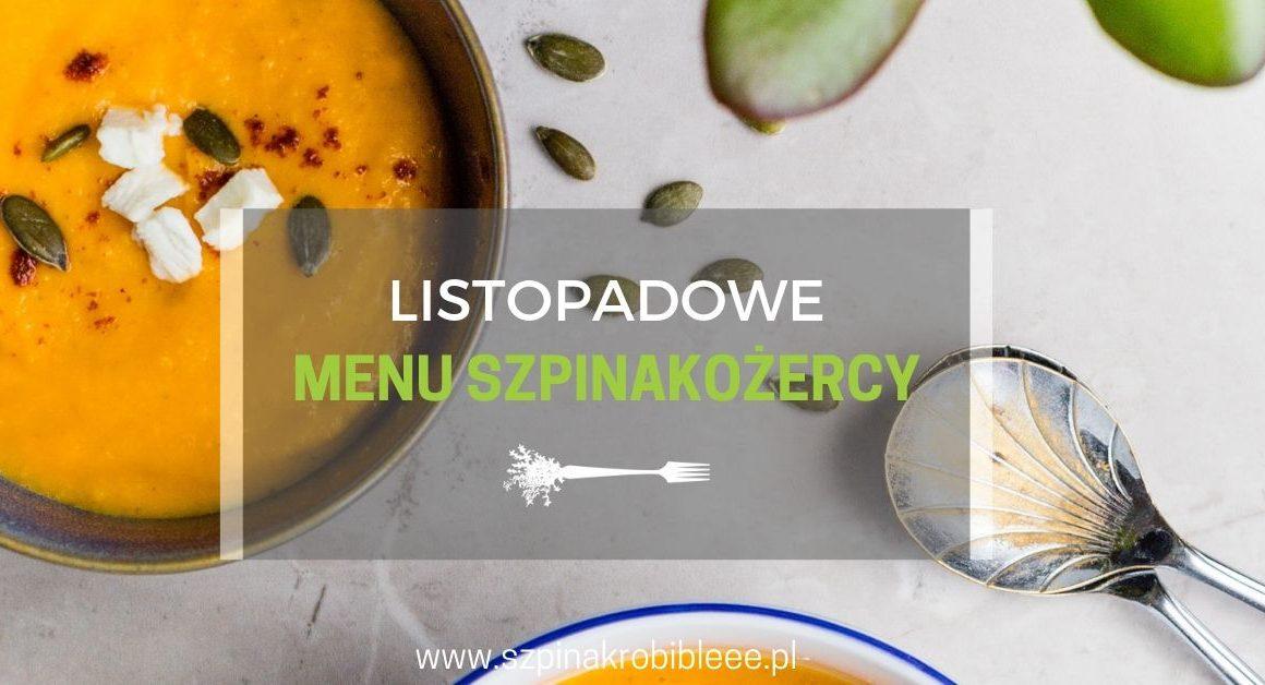 listopadowe-menu-szpinakożercy