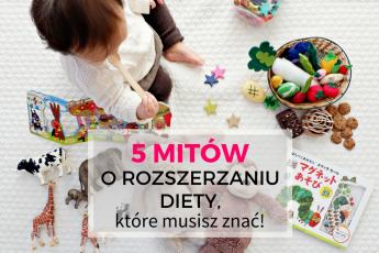 mity rozszerzanie diety